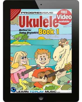 Ukulele Lessons for Kids - Book 1 - How to Play Ukulele for Kids (Free Video Available)