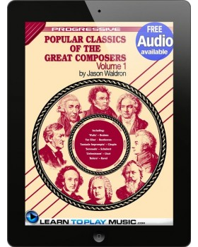Popular Classics for Classical Guitar Volume 1 - Teach Yourself How to Play Classical Guitar Sheet Music (Free Audio Available)