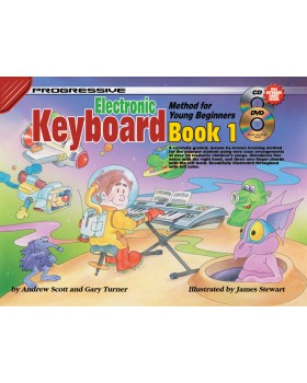 Progressive Electronic Keyboard Method for Young Beginners - Book 1 - How to Play Keyboard for Kids