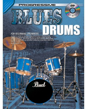Progressive Blues Drums - Teach Yourself How to Play Drums