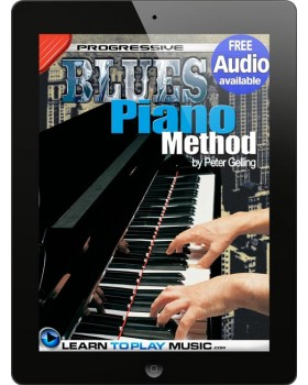 Blues Piano Lessons for Beginners - Teach Yourself How to Play Piano (Free Audio Available)