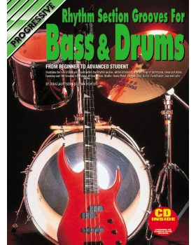 Progressive Rhythm Grooves for Bass and Drums - Teach Yourself How to Play Bass and Drums