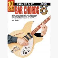 10 Easy Lessons - Learn To Play Bar Chords