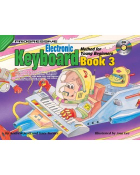 Progressive Electronic Keyboard Method for Young Beginners - Book 3 - How to Play Keyboard for Kids