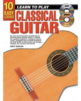 10 Easy Lessons - Learn To Play Classical Guitar - Teach Yourself How to Play Classical Guitar