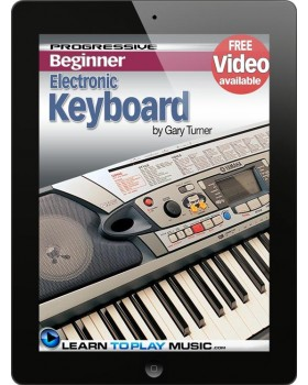 Electronic Keyboard Lessons for Beginners - Teach Yourself How to Play Keyboard (Free Video Available)