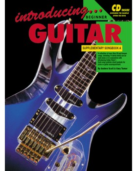 Introducing Guitar - Supplementary Songbook A - Teach Yourself How to Play Guitar
