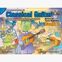 Progressive Classical Guitar Method for Young Beginners - Book 2