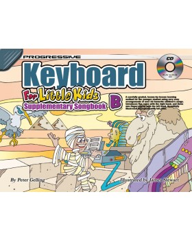 Progressive Keyboard for Little Kids - Supplementary Songbook B - How to Play Keyboard for Kids