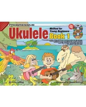 Progressive Ukulele Method for Young Beginners - Book 1 - How to Play Ukulele for Kids
