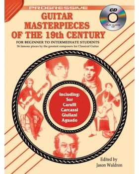 Progressive Guitar Masterpieces of the 19th Century - Teach Yourself How to Play Classical Guitar Sheet Music
