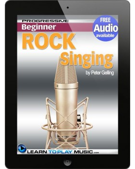 Rock Singing Lessons for Beginners - Teach Yourself How to Sing (Free Audio Available)