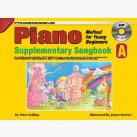 Progressive Piano Method for Young Beginners - Supplementary Songbook A