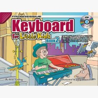 Progressive Keyboard for Little Kids - Book 2