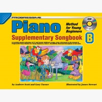 Progressive Piano Method for Young Beginners - Supplementary Songbook B