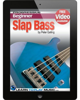 Slap Bass Guitar Lessons for Beginners - Teach Yourself How to Play Bass Guitar (Free Video Available)