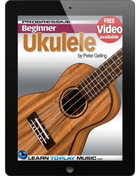 Ukulele Lessons for Beginners - Teach Yourself How to Play Ukulele (Free Video Available)