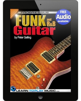 Funk and R&B Guitar Lessons for Beginners - Teach Yourself How to Play Guitar (Free Audio Available)