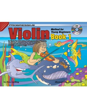 Progressive Violin Method for Young Beginners - Book 1 - How to Play Violin for Kids