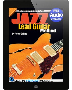 Jazz Lead Guitar Lessons for Beginners - Teach Yourself How to Play Guitar (Free Audio Available)