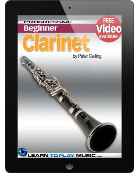 Clarinet Lessons for Beginners - Teach Yourself How to Play Clarinet (Free Video Available)