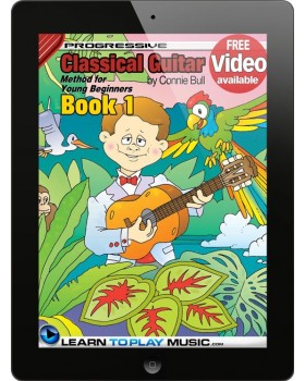 Classical Guitar Lessons for Kids - Book 1 - How to Play Guitar for Kids (Free Video Available)