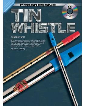 Progressive Tin Whistle - Teach Yourself How to Play Tin Whistle