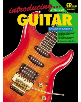 Introducing Guitar - Supplementary Songbook B - Teach Yourself How to Play Guitar