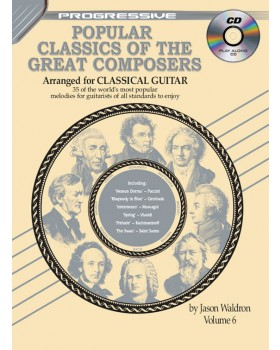 Progressive Popular Classics of the Great Composers - Volume 6 - Teach Yourself Classical Guitar Sheet Music