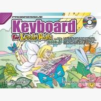 Progressive Keyboard for Little Kids - Book 3