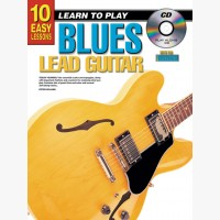 10 Easy Lessons - Learn To Play Blues Lead Guitar