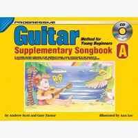 Progressive Guitar Method for Young Beginners - Supplementary Songbook A